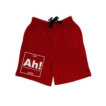 Ah the Element of Surprise Funny Science Adult Lounge Shorts  by TooLoud