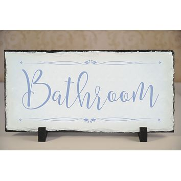 Handmade and Customizable Slate Bathroom Sign