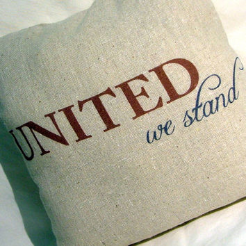 SALE - Fourth of July Pillow - United We Stand