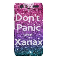 Don't panic take Xanax- Motorola Droid from Zazzle.com