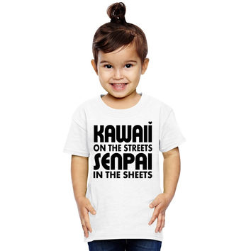 Kawaii On The Streets, Senpai In The Sheets Toddler T-shirt