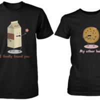 Milk & Chocochip Cookie I Finally Found You My Other Half Matching Couple Shirts (his & hers Set)