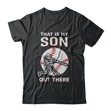 That's My Son Out There Baseball Dad Mom