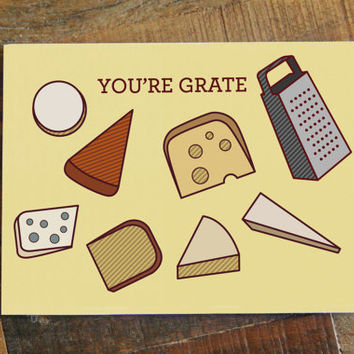 You're Grate Card - Cheese Pun Card, Funny Thinking of You Card, Foodie Card, Food Lover, Swiss Cheese, Cheddar Cheese, Gift Card, Food Art