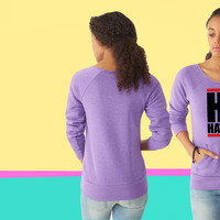hi hater ladies Fleece sweatshirt