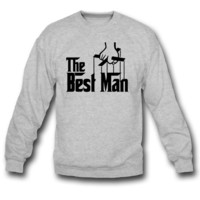 The Best Man SWEATSHIRT CREWNECK