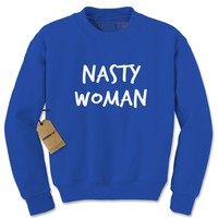 Such A Nasty Woman  Adult Crewneck Sweatshirt