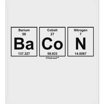 "Bacon Periodic Table of Elements 9 x 10.5"" Rectangular Static Wall Cling by TooLoud"
