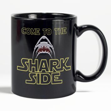 Shark Mug Come To The Shark Side Coffee Mug For Shark Lovers