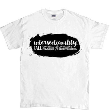 Intersectionality -- Unisex T-Shirt