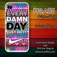 Nike with every damn day JUST DO IT with aztec case For Iphone 45 Samsung S234 by pfstore