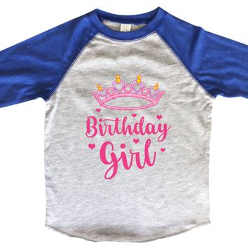 Birthday Girl Princess BOYS OR GIRLS BASEBALL 3/4 SLEEVE RAGLAN - VERY SOFT TRENDY SHIRT B992
