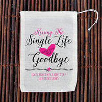 Kissing The Single Life Goodbye Bachelorette Party Hangover Kit- Muslin Cotton Mini Favor Bags