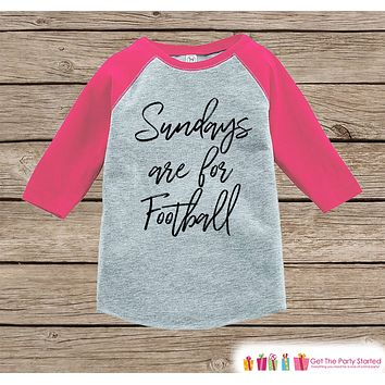 Girls Football Shirt - Sundays Are For Football - Girls Onepiece or Tshirt - Football Sunday Shirt - Baby, Toddler, Youth Pink Raglan