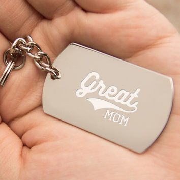 Great Mom Key Chain