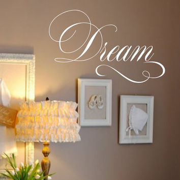 Dream Vinyl Wall Decal - Bedroom Wall Decal Nursery