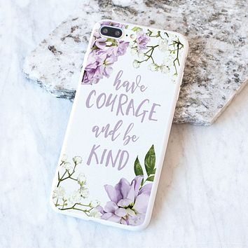 Have Courage and Be Kind Case
