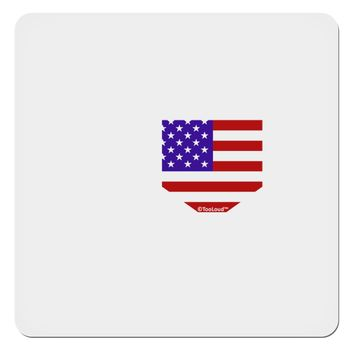 """American Flag Faux Pocket Design 4x4"""" Square Sticker by TooLoud"""