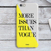 NOKO Colourful More Issues than Vogue iPhone 6 Case,Fashion iPhone 6s case, Quote iPhone 6 Plus Case, iPhone 6s plus case