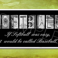 SOFTBALL  Inspirational Plaque black & white letter art