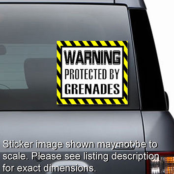 Warning Protected By Grenades Sticker