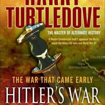 Hitler's War (The War That Came Early)