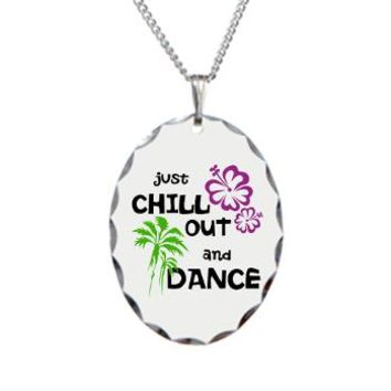 Chill Out & Dance Necklace Oval Charm