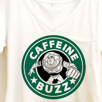 Caffeine Buzz Shirt |  Buzz Lightyear Starbucks | Disney Toy Story Pixar