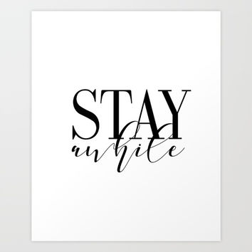 Stay Awhile Art Print - Digital Download - Stay Awhile Print - Stay Awhile Poster Art Print by NikolaJovanovic