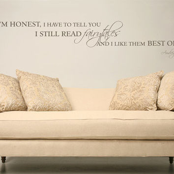 Audrey Hepburn quote If I'm honest fairytale by GrabersGraphics
