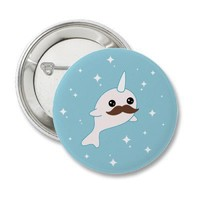 Narwhal with Mustache Pinback Button from Zazzle.com