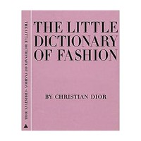 The Little Dictionary of Fashion (Hardcover)