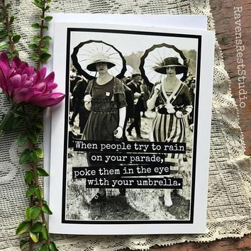 When People Try To Rain On Your Parade, Poke Them In The Eye With Your Umbrella Funny Vintage Style Happy Graduation Congratulations Greeting Card FREE SHIPPING