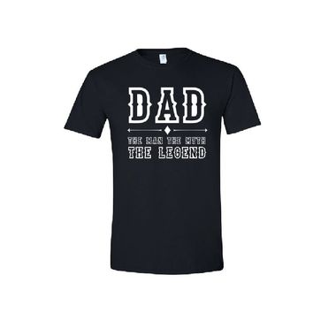 DAD The Man, The Myth, The Legend T-shirt + Your NAME or another text on the back