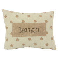 Rustic Chic Inspirational Word Pillows with Polka Dots - 9-in (laugh)