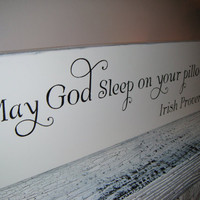 "IRISH PROVERB Nursery Decoration Irish Blessing ""May God sleep on your pillow!"""