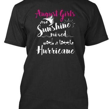 August Birthday Funny T Shirt For Girls