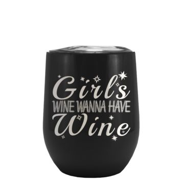 Girl's Wanna Have Wine on Black Matte Stemless Wine Cup Tumbler