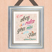 Audrey Hepburn Quote Art Print - 8X10 - Hand Painted Florals - No. Q001-8X10 - Miss the fun