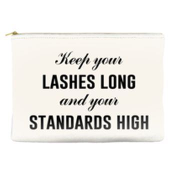 Keep Your Lashes Long and Standards High Travel/Makeup Pouch
