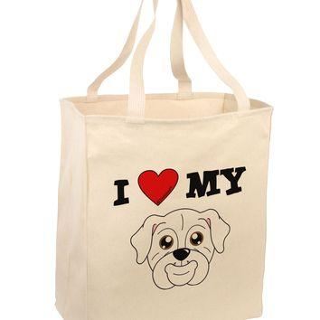 I Heart My - Cute Bulldog - White Large Grocery Tote Bag by TooLoud