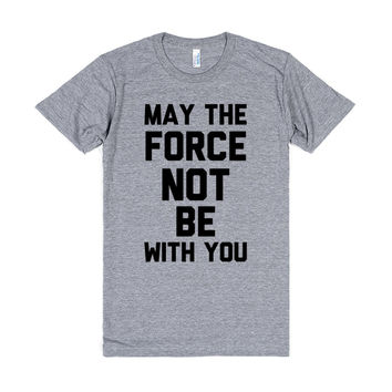 Star Wars: May The Force Not Be With You