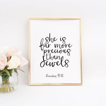 Bible verse Prints She Is Far More Precious Than Jewels Printable Art Nursery Wall Art Baby Girl Gift Proverbs 31:10 Christian Wall Art