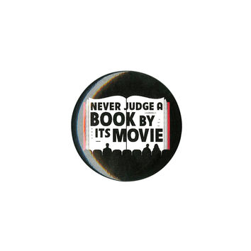 Never Judge A Book By Its Movie Pin