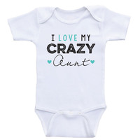 "Aunt Baby Clothes ""I Love My Crazy Aunt"" Funny Newborn Baby One Piece Bodysuits"