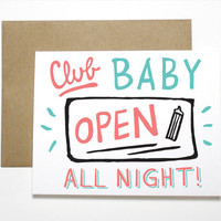 Club Baby Up All Night!