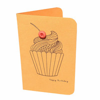 Cupcake Birthday Card!  Greeting Card with Message. orange, black, button,  with inside greeting
