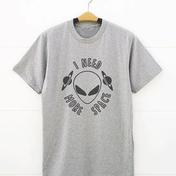 I Need More Space T-Shirt Alien Shirt Slogan Teen Graphic Tee Funny Quote Tops Crewneck Style Hipster Cotton O-Neck Gray t shirt