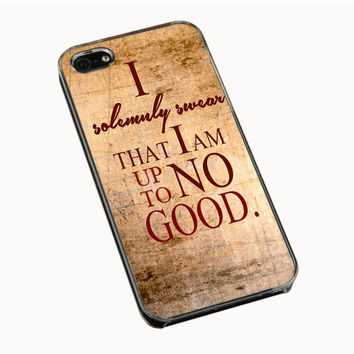 Harry Potter Quotes, I Solemnly Swear That I Am Up To No Good iPhone 4(S) 5(S) 5C Cases
