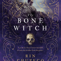 The Bone Witch (Bone Witch Series #1)